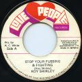 Roy Shirley - Stop Your Fussing & Fighting (Love People)