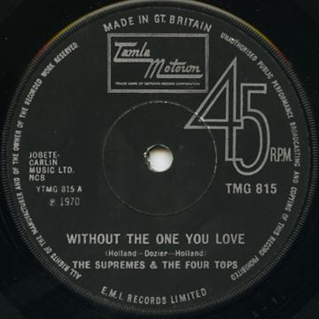 Supremes, Four Tops - Without The One You Love (Tamla Motown UK)