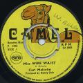 Carl Malcolm - Miss Wire Waist (Camel UK)