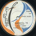 Duke Larry - Carnival 74 (Fight UK)