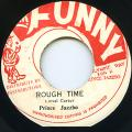 Prince Jazzbo - Rough Time (Mr Funny)