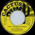Rupie Edwards - Three Pan One A Murder (Rec. Black Ark) (Cactus UK)