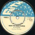 Al Campbell - When The Grass Is Green (Faith UK (Phill Pratt))