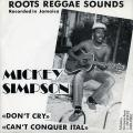 Mikey Simpson - Don't Cry (Roots Operator EU)