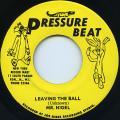 Mr Nigel - Leaving The Ball (Pressure Beat)