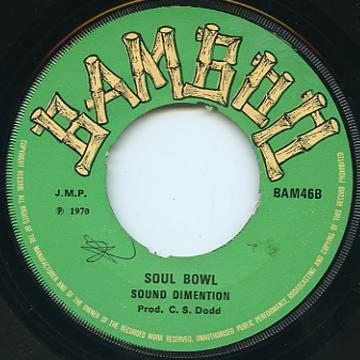 Sound Dimension - Soul Bowl (Bamboo UK)