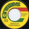 Reggae Regular - Where Is Jah (Greensleeves UK)