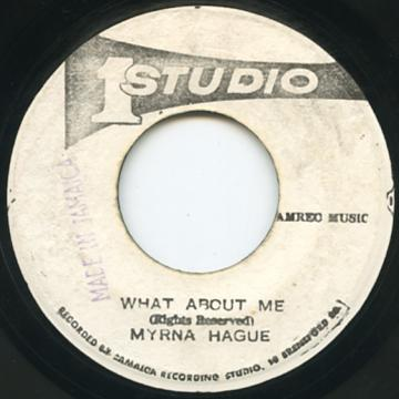 Myrna Hague - What About Me (Studio One)
