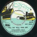 Stranger Cole - Till The Well Runs Dry (Escort UK)