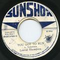 Linval Thompson - Girl You Got To Run (Sun Shot)
