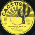 Rupie Edwards - Three Pan One A Murder (Rec. Black Ark) (Cactus UK)