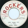 Jacob Miller - Girl Name Pat (Rockers)