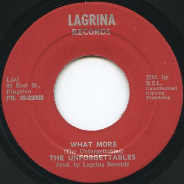 Unforgettables - What More (Lagrina Records)