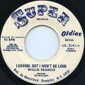 Willie Francis - Leaving But It Won't Be Long (Super Oldies US)