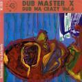Dub Master X - Rotten Oranges (Nutmeg JPN)