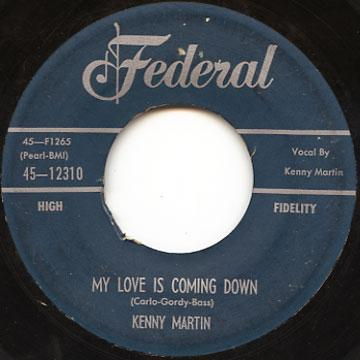 Kenny Martin - My Love Is Coming Down (Federal US)