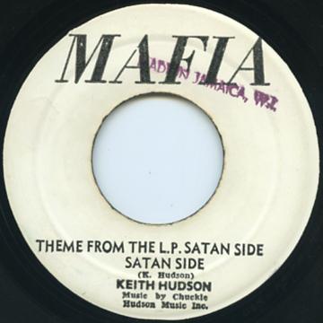 Keith Hudson - Satan Side (Mafia)