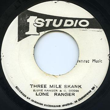 Lone Ranger - Three Mile Skank