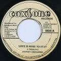Johnny Osbourne - Love Is Here To Stay (Coxsone-Re (Old Press))