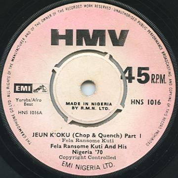 Fela Kuti, Nigeria 70 - Jeun K'oku (Chop & Quench) Part 1 (HMV Nigeria)