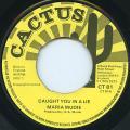Maria Mudie - Caught You In A Lie (Cactus UK)