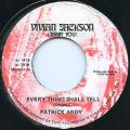 Patrick Andy - Every Thing Shall Tell (Vivian Jackson)