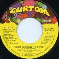 Curtis Mayfield - Need Someone To Love (Curtom US)