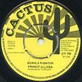 Prince Alla - Born A Fighter (Cactus UK)