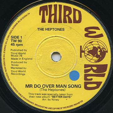 Heptones - Mr Do Over Man Song (Third World UK)