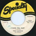 Percy Mayfield - I Dare You Baby (Specialty US)