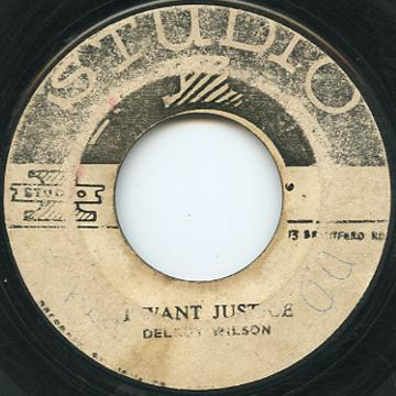 Delroy Wilson, Wailers - I Want Justice (Studio One)
