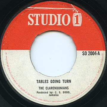 Clarendonians - Tables Gonna Turn (Studio One UK)