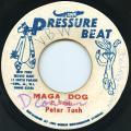 Peter Tosh - Maga Dog (Pressure Beat)