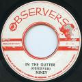 Niney The Observer - In The Gutter (Observer)