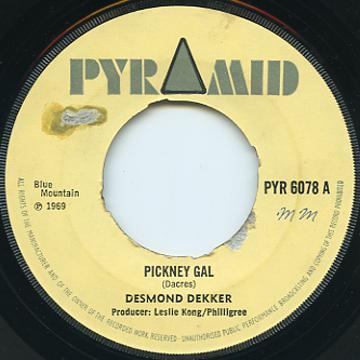 Desmond Dekker Pickney Gal
