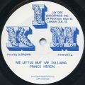 Prince Heron - Me Little But Me Tallawa (KIM UK)