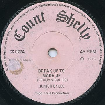 Junior Byles - Break Up To Make Up (Count Shelly UK)