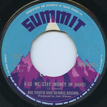 Big Youth, Dennis Brown - A So We Stay (Summit UK)