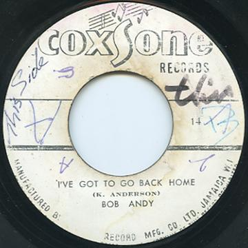 Bob Andy - I've Got To Go Back Home (Coxsone)