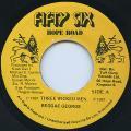 Reggae George - Three Wicked Man (56 Hope Road)