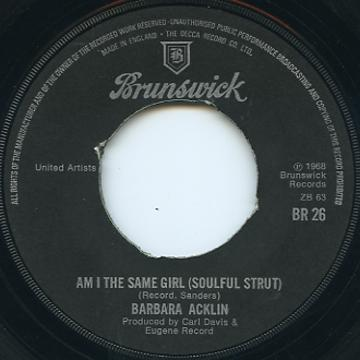 Barbara Acklin - Am I The Same Girl (Soulful Strut) (Brunswick UK)
