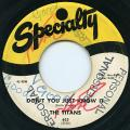 Titans - Don't You Just Know It (Specialty US)
