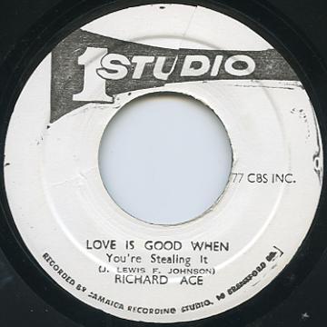 Richard Ace - Love Is Good When (Studio One)
