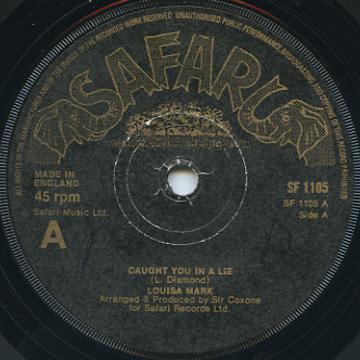 Louisa Mark - Caught You in A Lie (Safari UK)