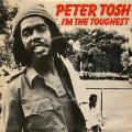 Peter Tosh - I'm The Toughest (Rolling Stones UK)