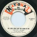 Big Maybelle - Oh, Lord, What Are You Doing To Me (National)