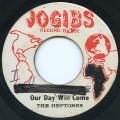 Heptones - Our Day Will Come (Jogibs)