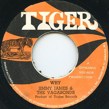 Jimmy James - Why (Tiger)