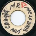 Melodians - You Have Caught Me Babe (Duke Reid-Pre)