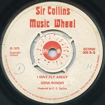 Gene Rhondo - I May Fly Away (Sir Collins Music Wheel UK)